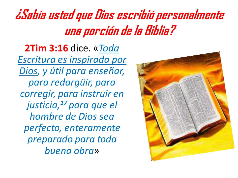¿Sabía usted que Dios escribió personalmente una porción de la Biblia