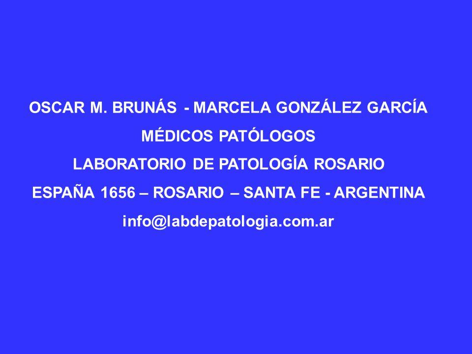 OSCAR M. BRUNÁS - MARCELA GONZÁLEZ GARCÍA MÉDICOS PATÓLOGOS