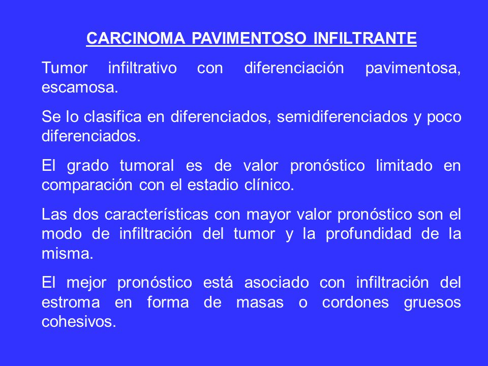 CARCINOMA PAVIMENTOSO INFILTRANTE