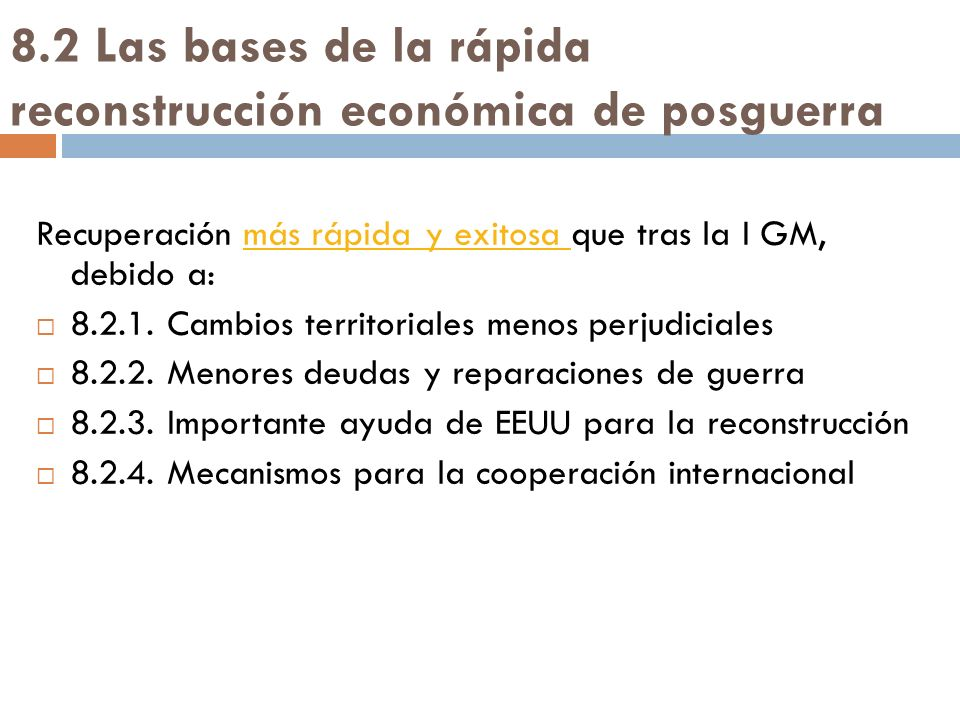 8.2 Las bases de la rápida reconstrucción económica de posguerra