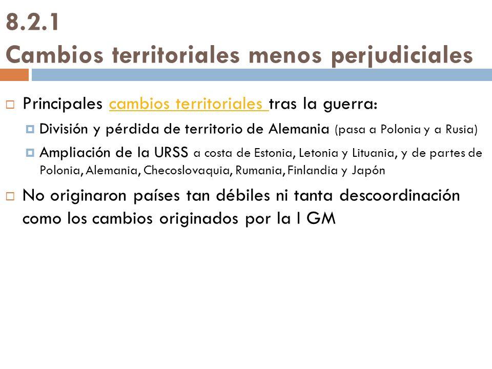 8.2.1 Cambios territoriales menos perjudiciales