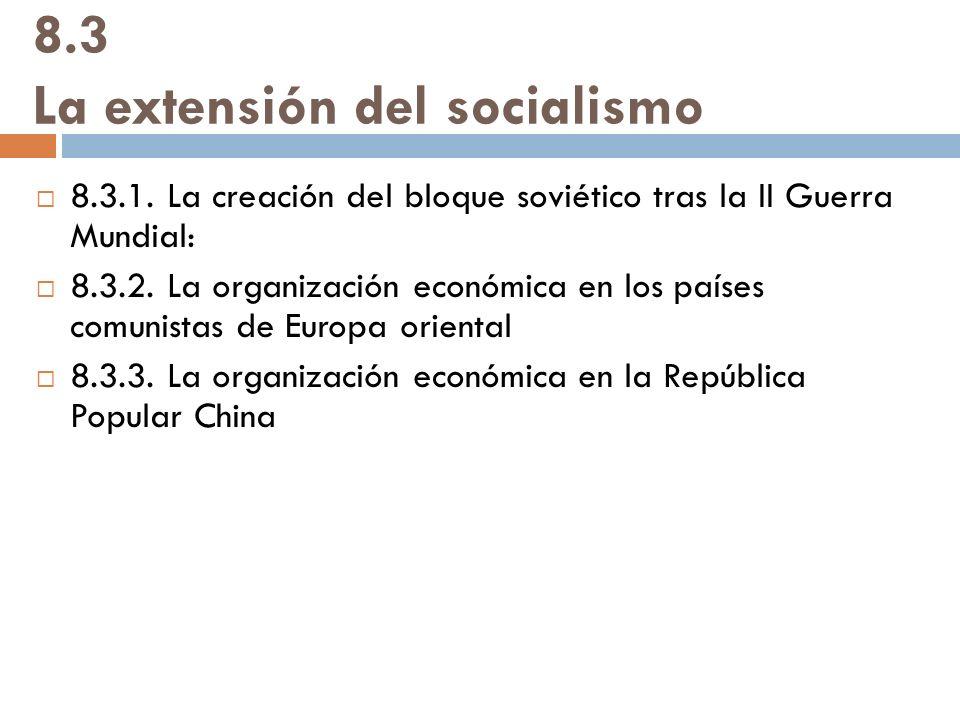 8.3 La extensión del socialismo