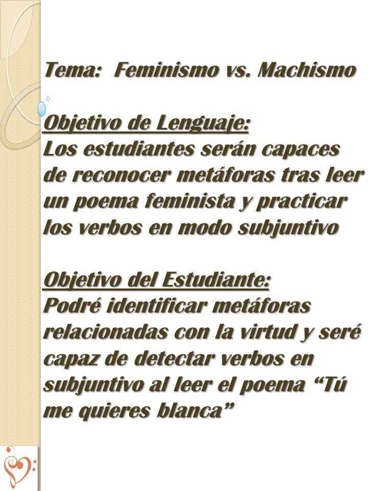 Tema: Feminismo vs. Machismo