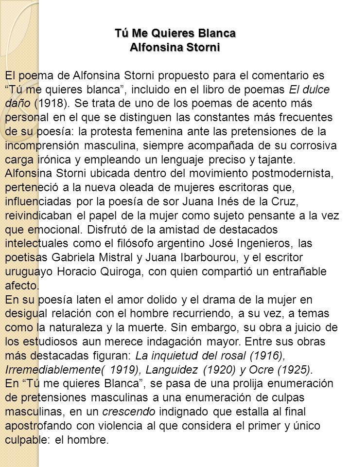 Tú Me Quieres Blanca Alfonsina Storni.