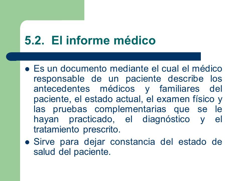 5.2. El informe médico