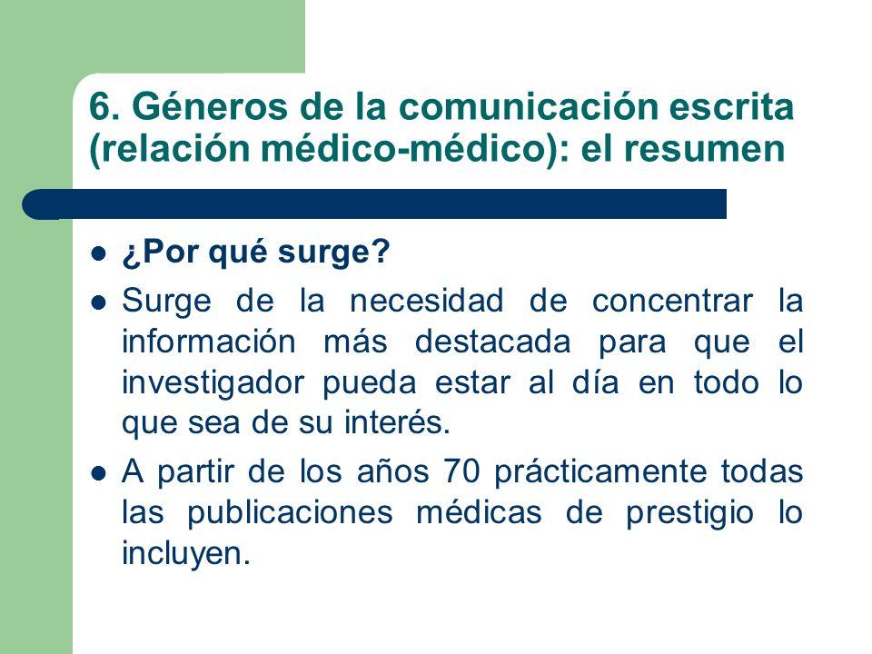 6. Géneros de la comunicación escrita (relación médico-médico): el resumen