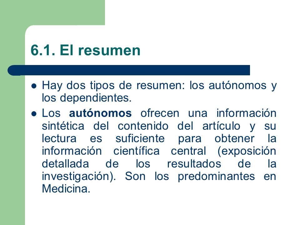 6.1. El resumen Hay dos tipos de resumen: los autónomos y los dependientes.