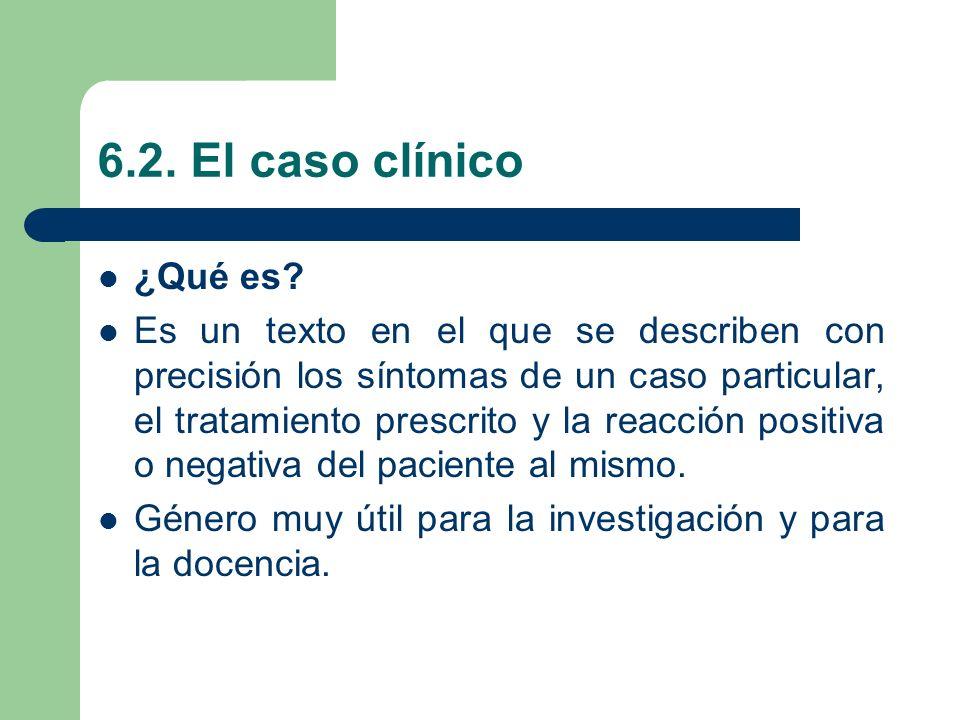6.2. El caso clínico ¿Qué es