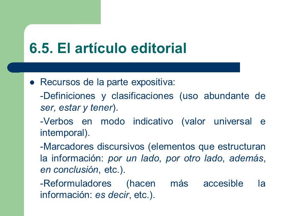 6.5. El artículo editorial Recursos de la parte expositiva:
