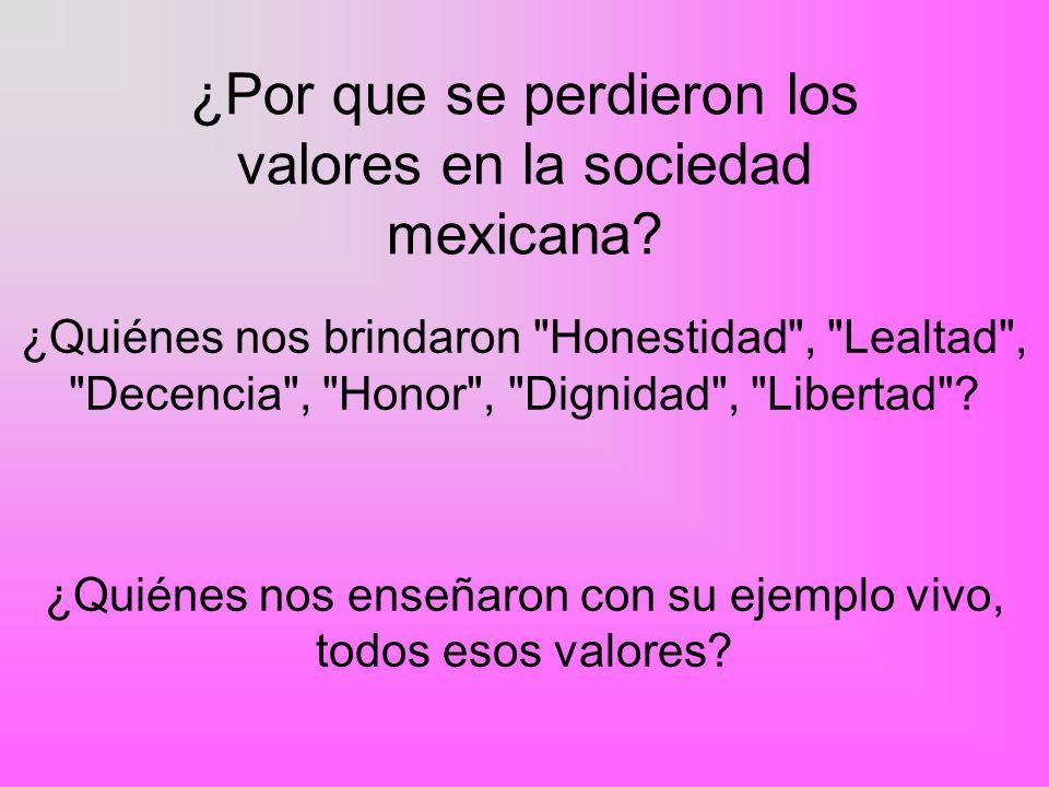 ¿Por que se perdieron los valores en la sociedad mexicana