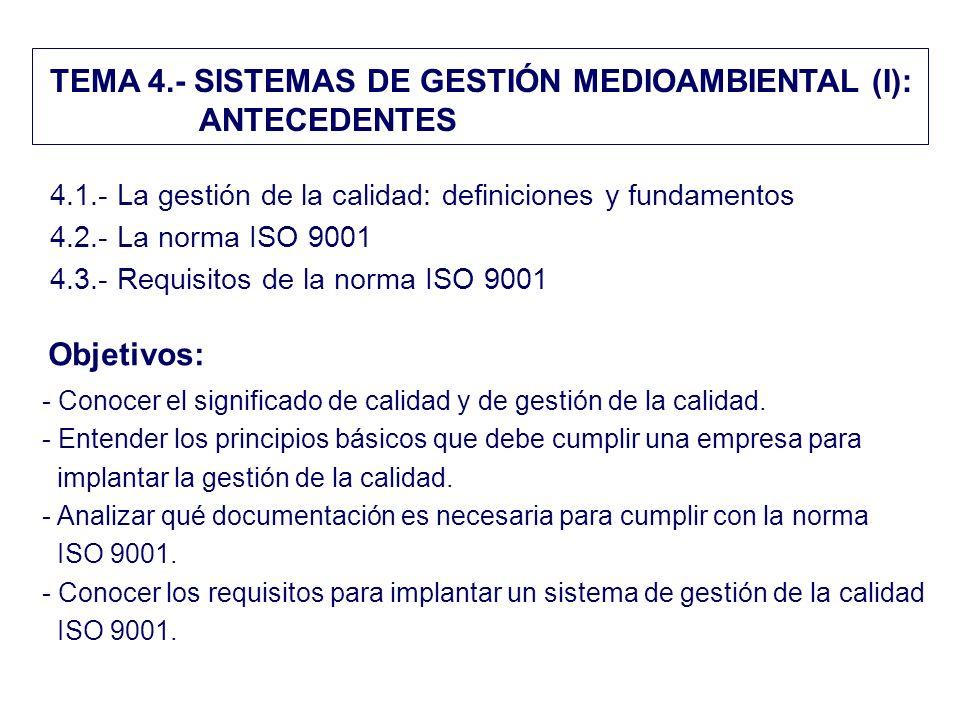 TEMA 4.- SISTEMAS DE GESTIÓN MEDIOAMBIENTAL (I): ANTECEDENTES