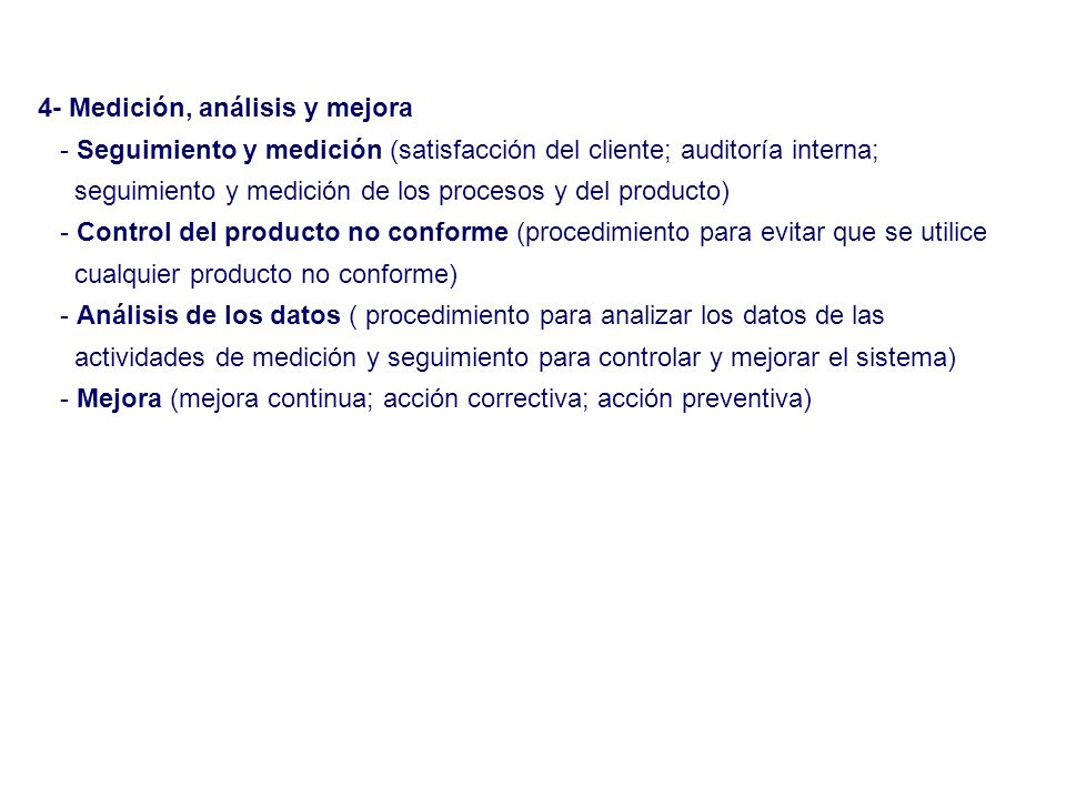 4- Medición, análisis y mejora