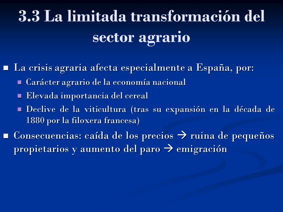 3.3 La limitada transformación del sector agrario