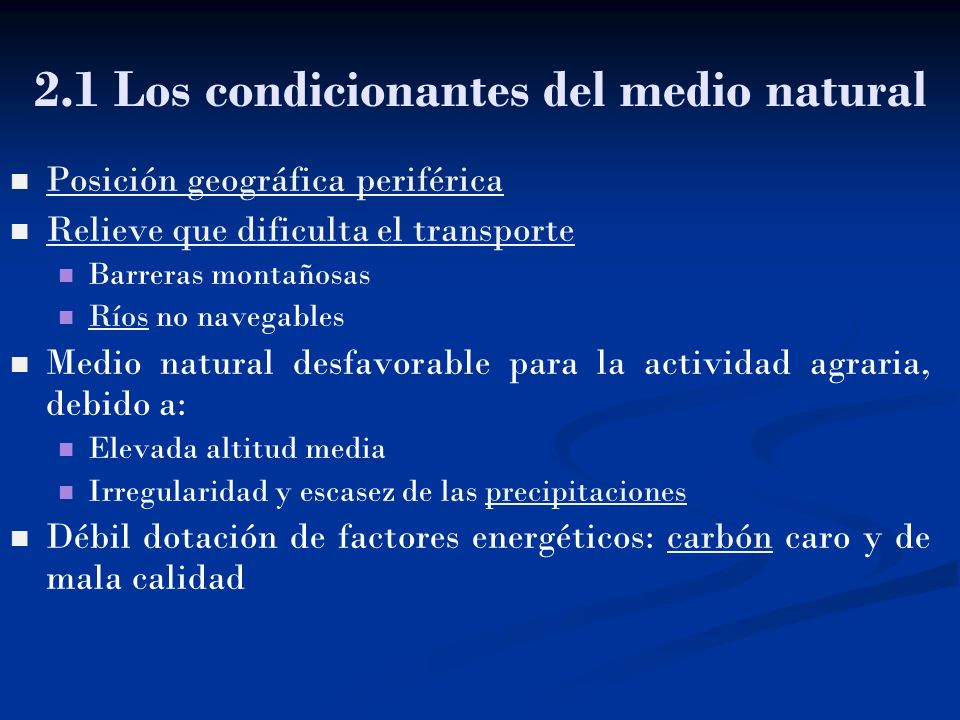 2.1 Los condicionantes del medio natural