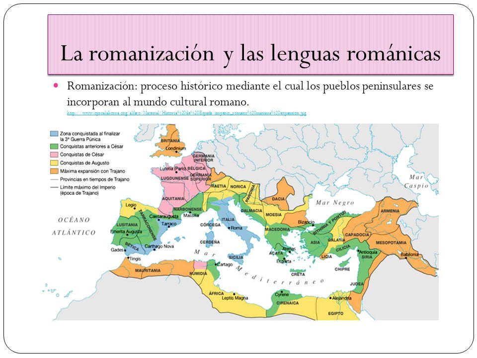 La romanización y las lenguas románicas