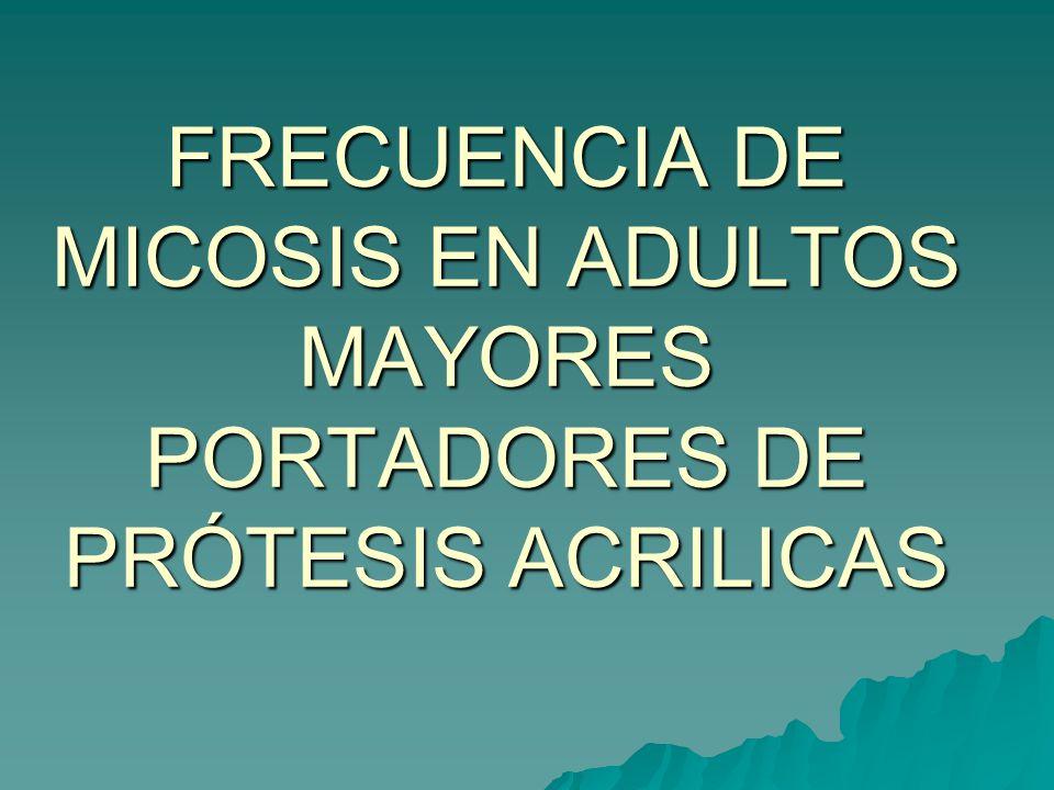 INTRODUCCIÓN. FRECUENCIA DE MICOSIS EN ADULTOS MAYORES