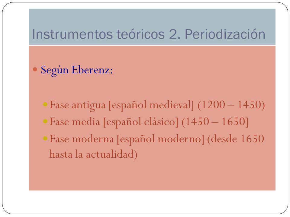 Instrumentos teóricos 2. Periodización