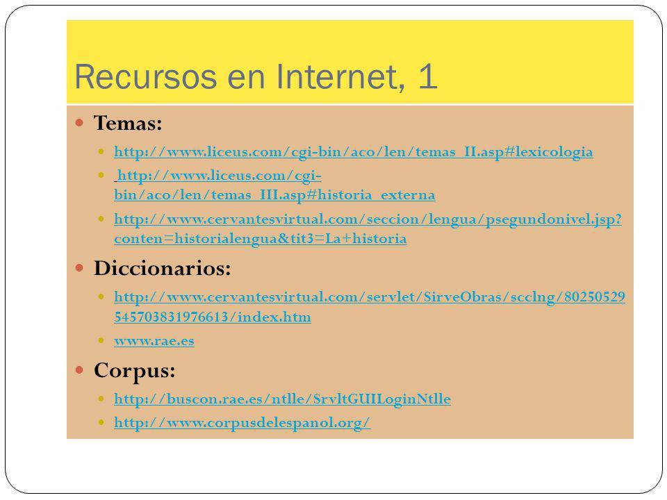 Recursos en Internet, 1 Temas: Diccionarios: Corpus: