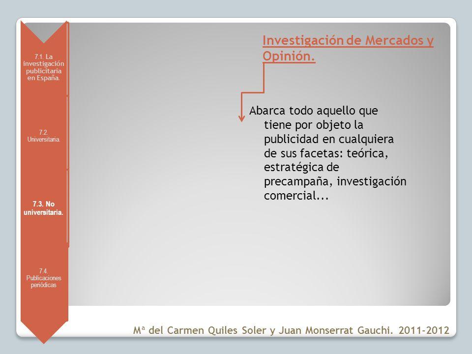 Investigación de Mercados y Opinión.