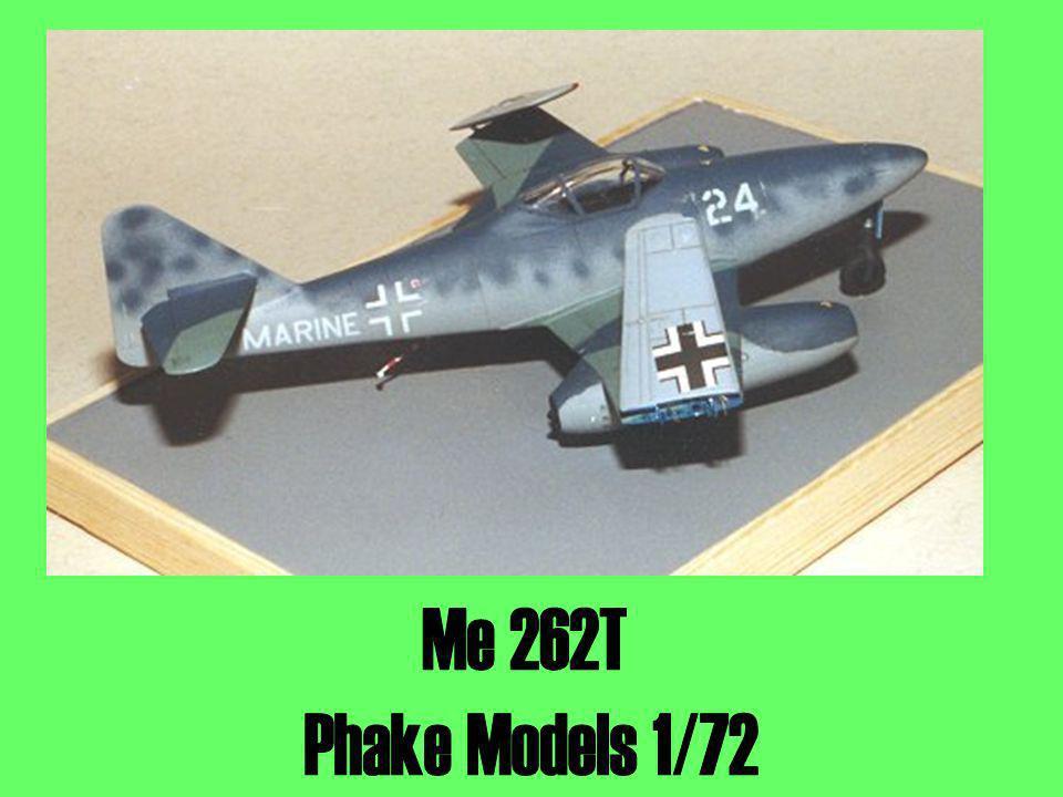 Me 262T Phake Models 1/72