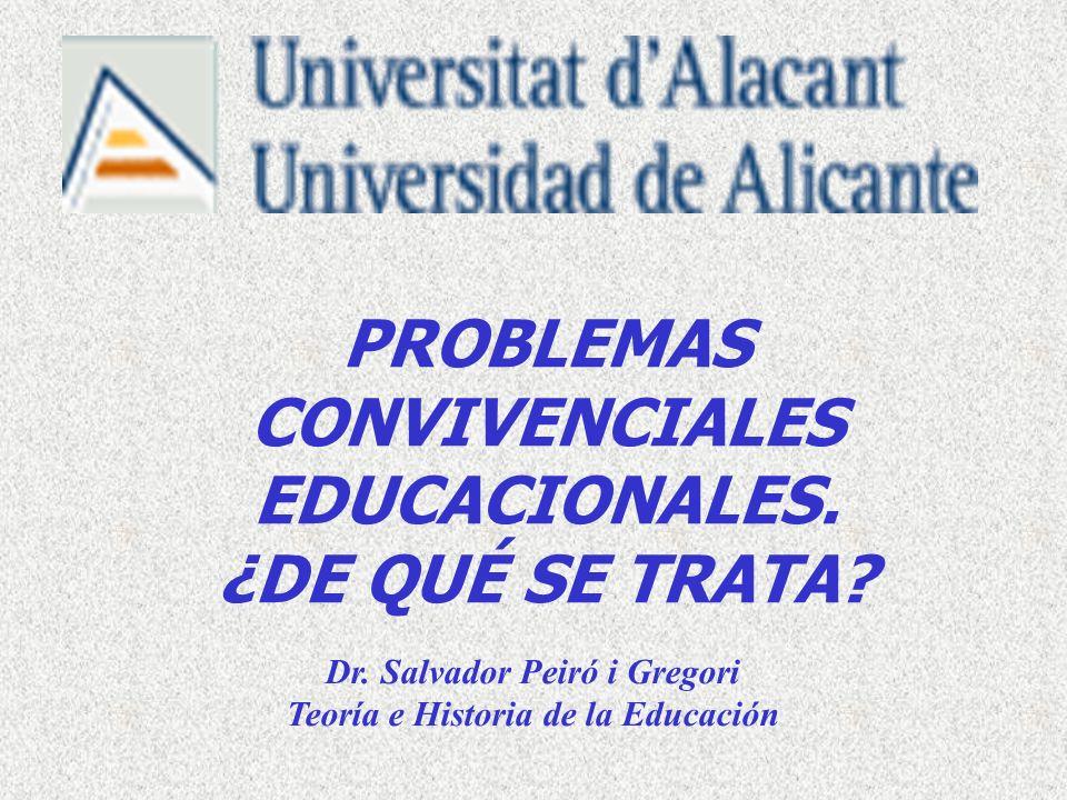 PROBLEMAS CONVIVENCIALES EDUCACIONALES. ¿DE QUÉ SE TRATA