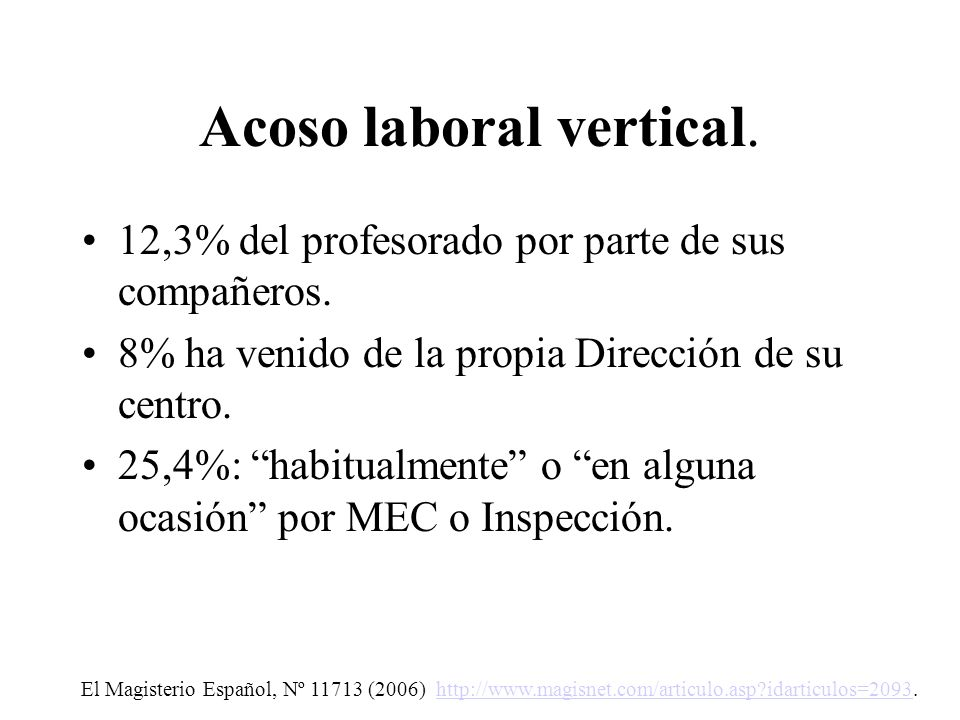 Acoso laboral vertical.