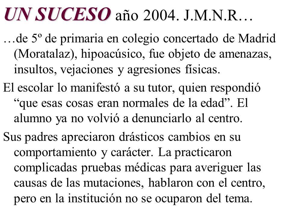 UN SUCESO año 2004. J.M.N.R…