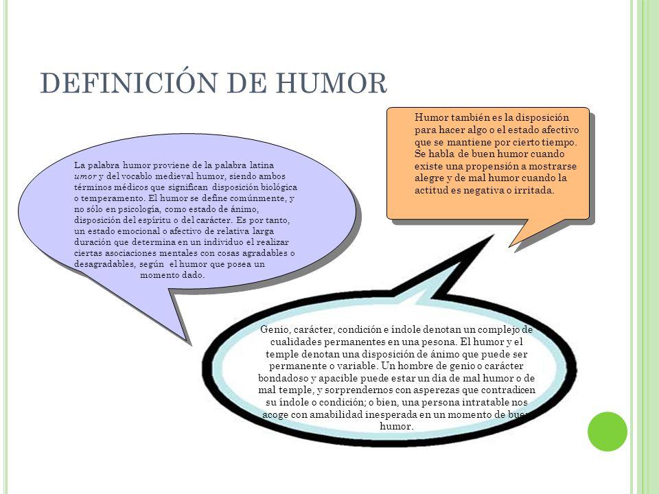 DEFINICIÓN DE HUMOR
