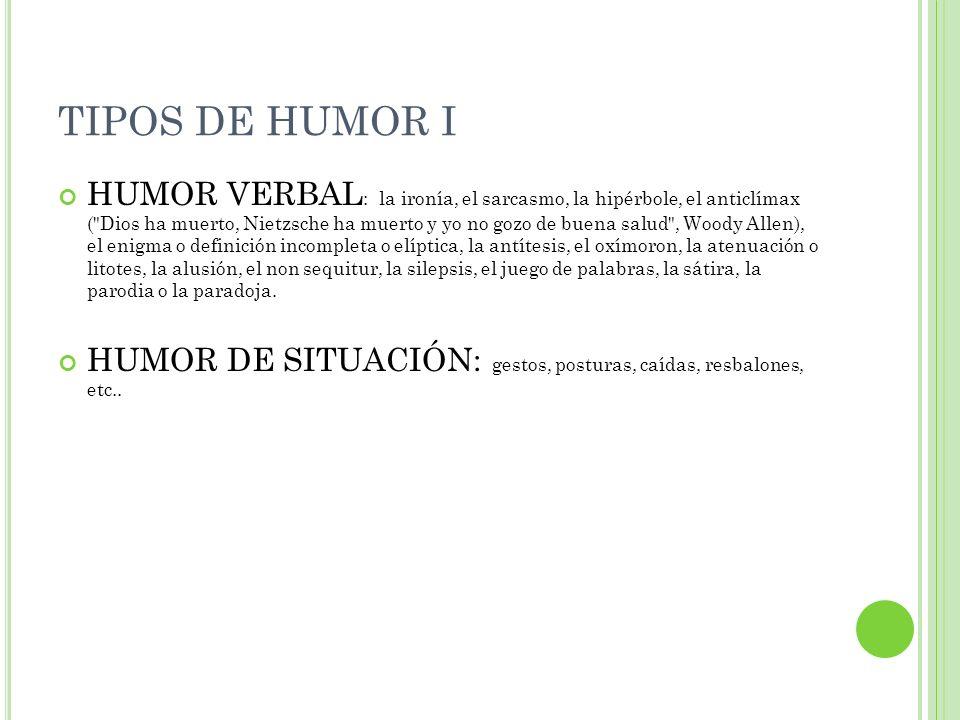 TIPOS DE HUMOR I