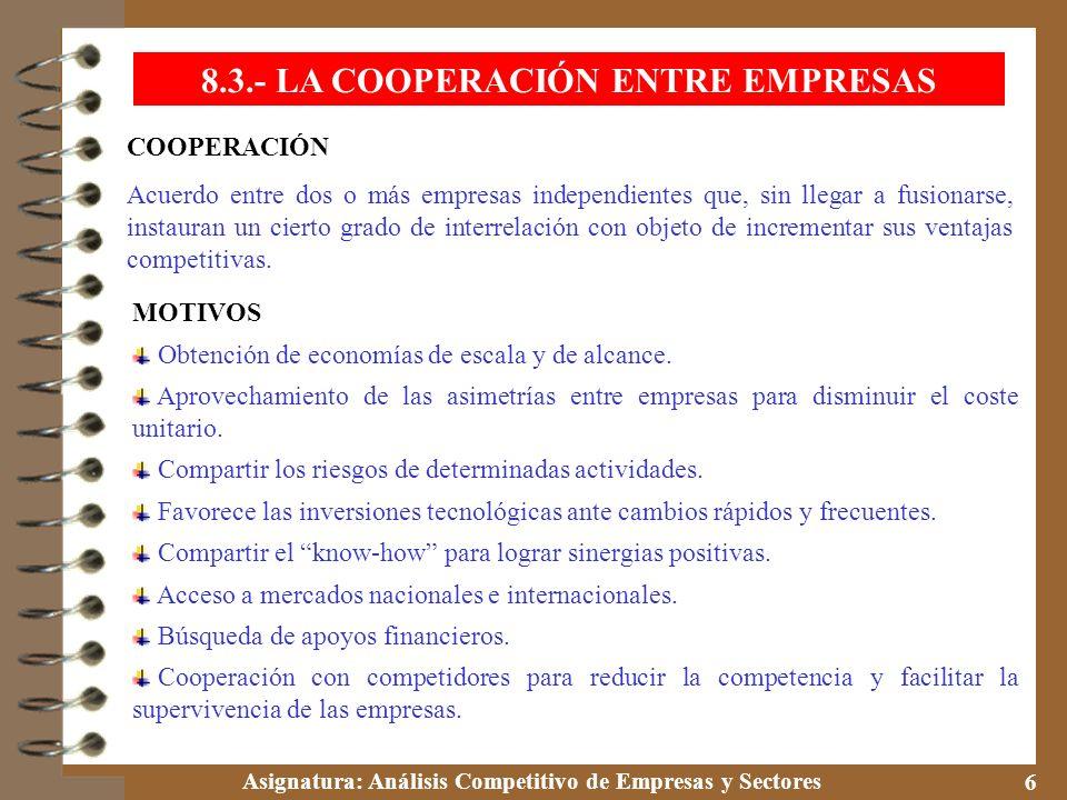 8.3.- LA COOPERACIÓN ENTRE EMPRESAS