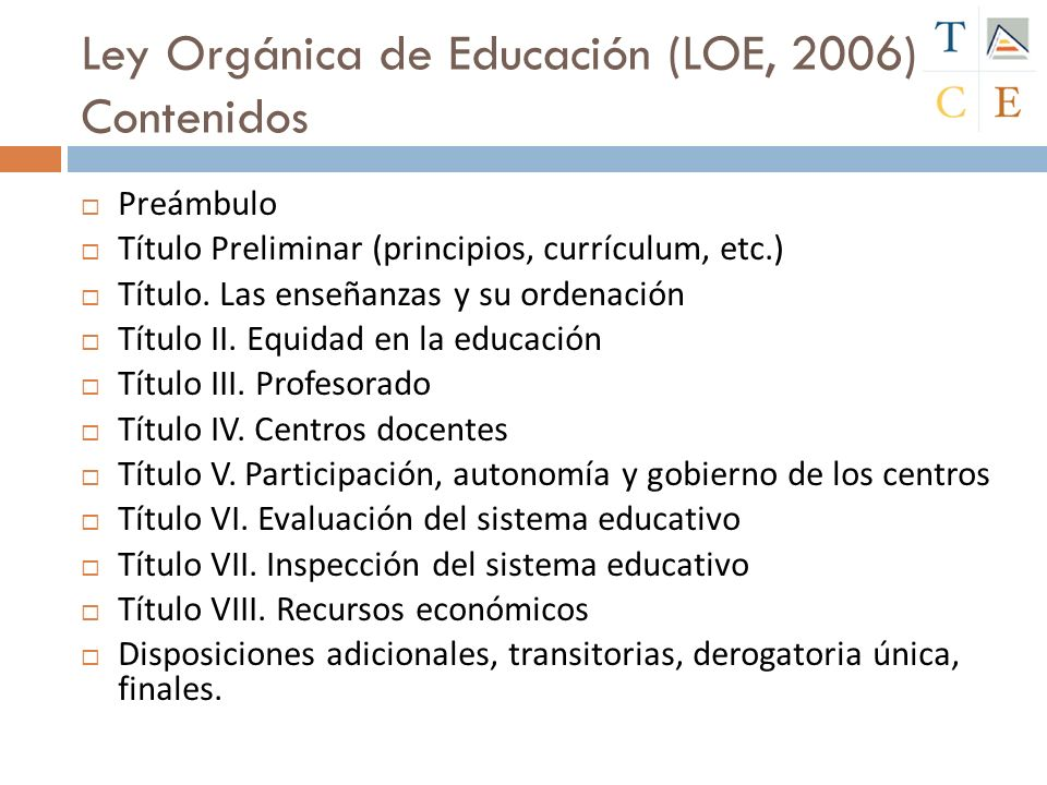 Ley Orgánica de Educación (LOE, 2006) Contenidos