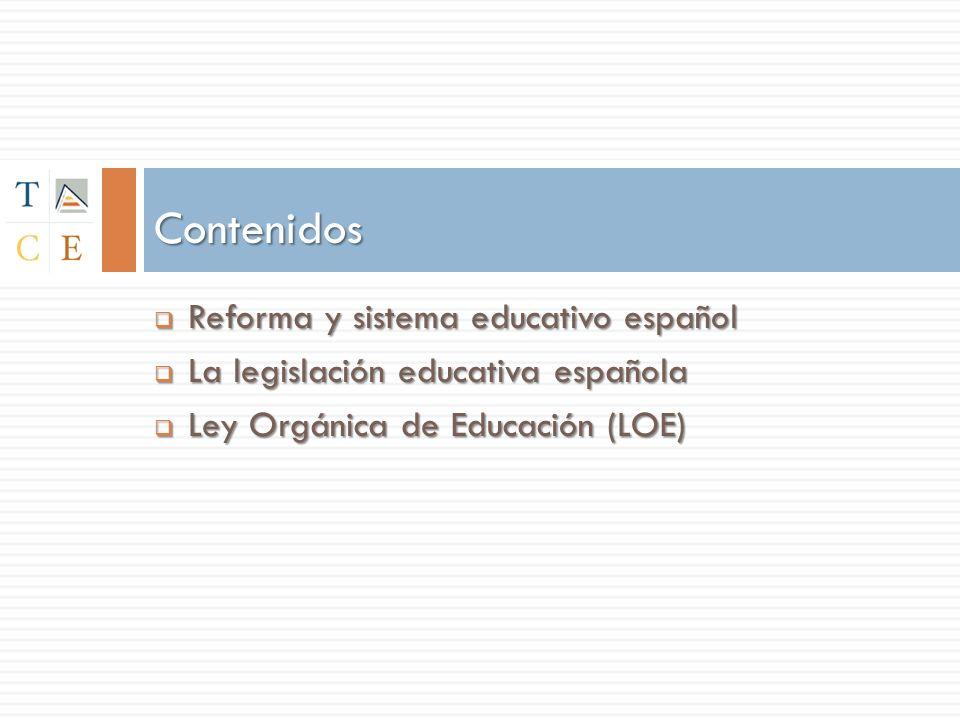 Contenidos Reforma y sistema educativo español
