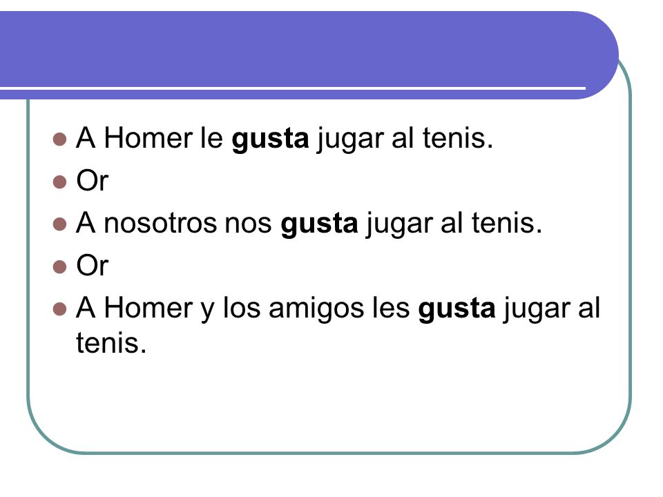 A Homer le gusta jugar al tenis.