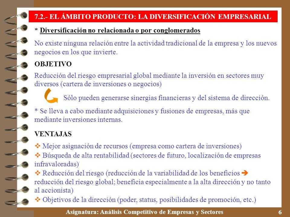 7.2.- EL ÁMBITO PRODUCTO: LA DIVERSIFICACIÓN EMPRESARIAL