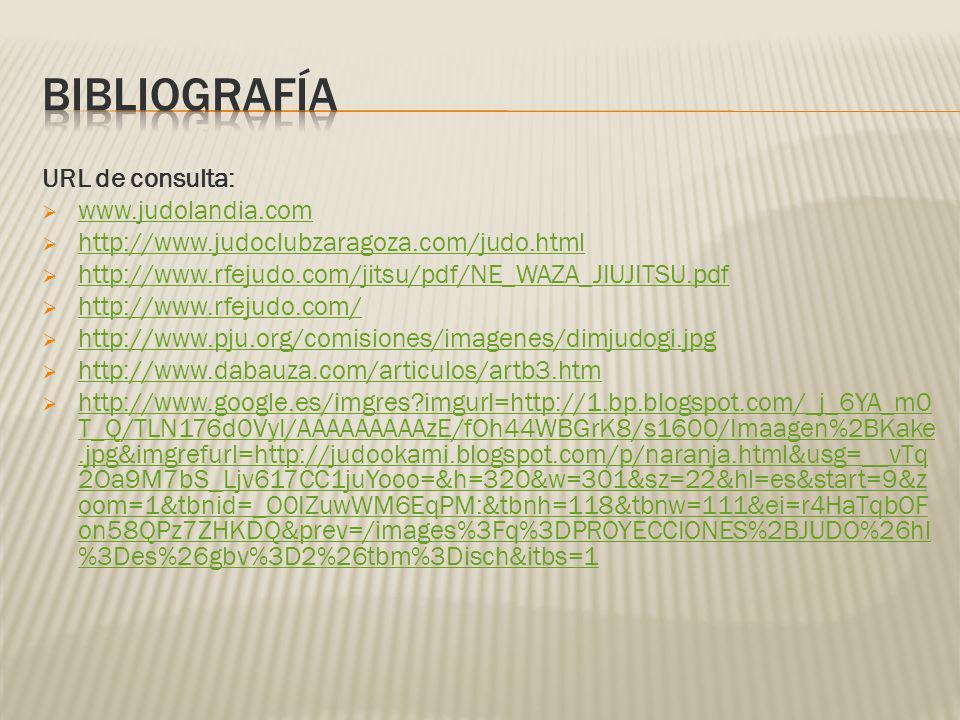 Bibliografía URL de consulta: www.judolandia.com