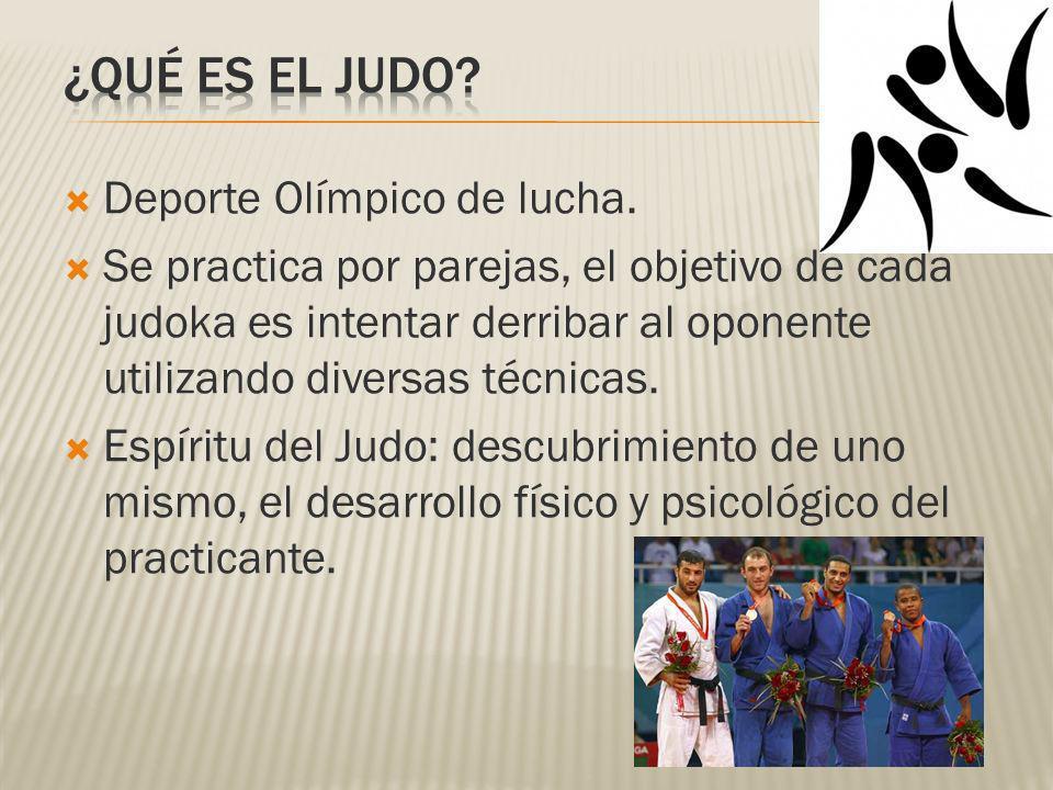 ¿QUÉ ES EL JUDO Deporte Olímpico de lucha.
