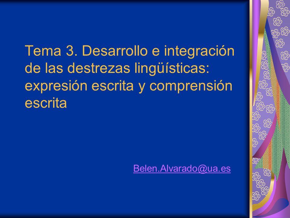Tema 3. Desarrollo e integración de las destrezas lingüísticas: expresión escrita y comprensión escrita