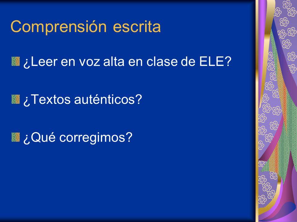 Comprensión escrita ¿Leer en voz alta en clase de ELE