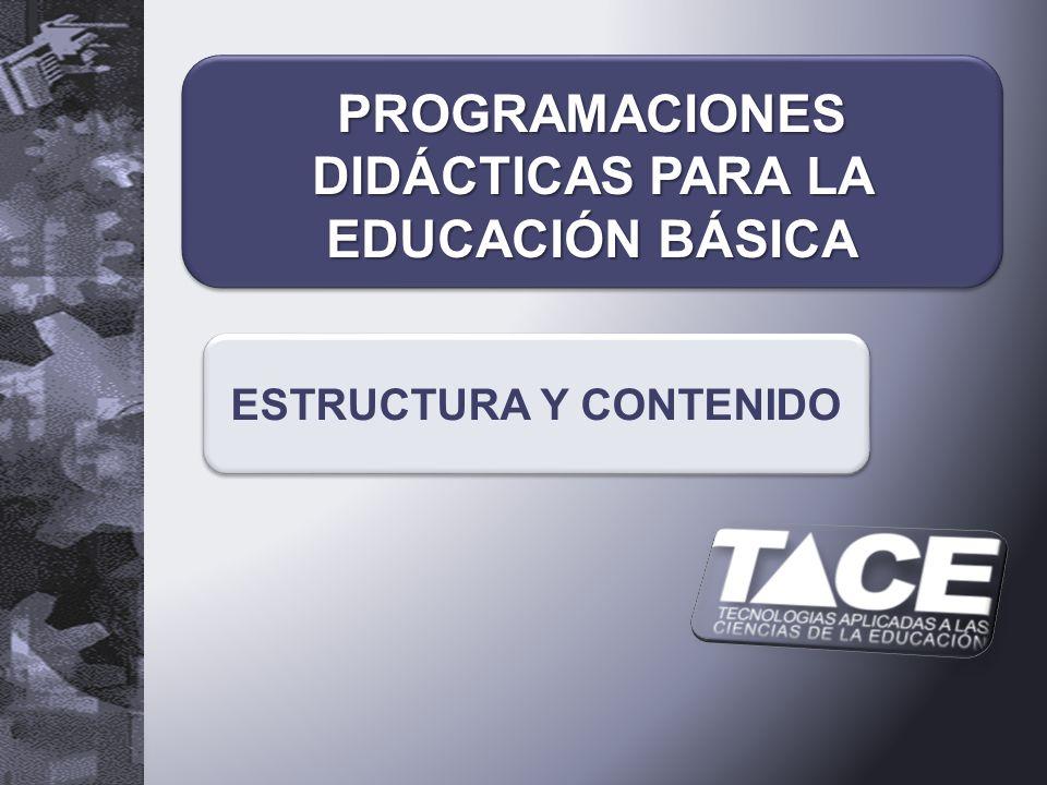 PROGRAMACIONES DIDÁCTICAS PARA LA EDUCACIÓN BÁSICA