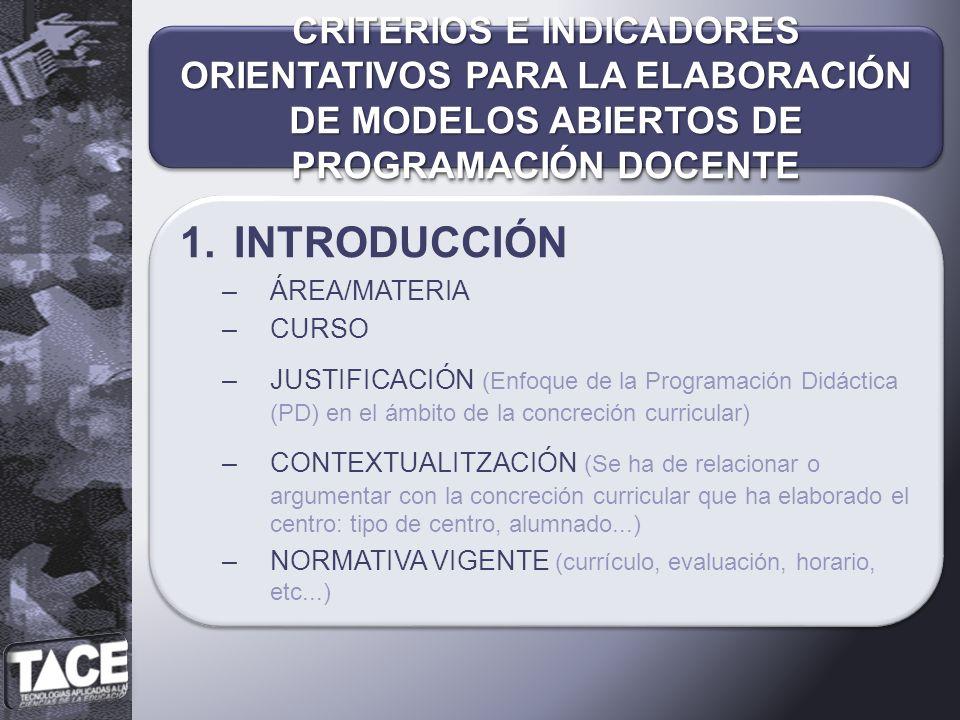 CRITERIOS E INDICADORES ORIENTATIVOS PARA LA ELABORACIÓN DE MODELOS ABIERTOS DE PROGRAMACIÓN DOCENTE