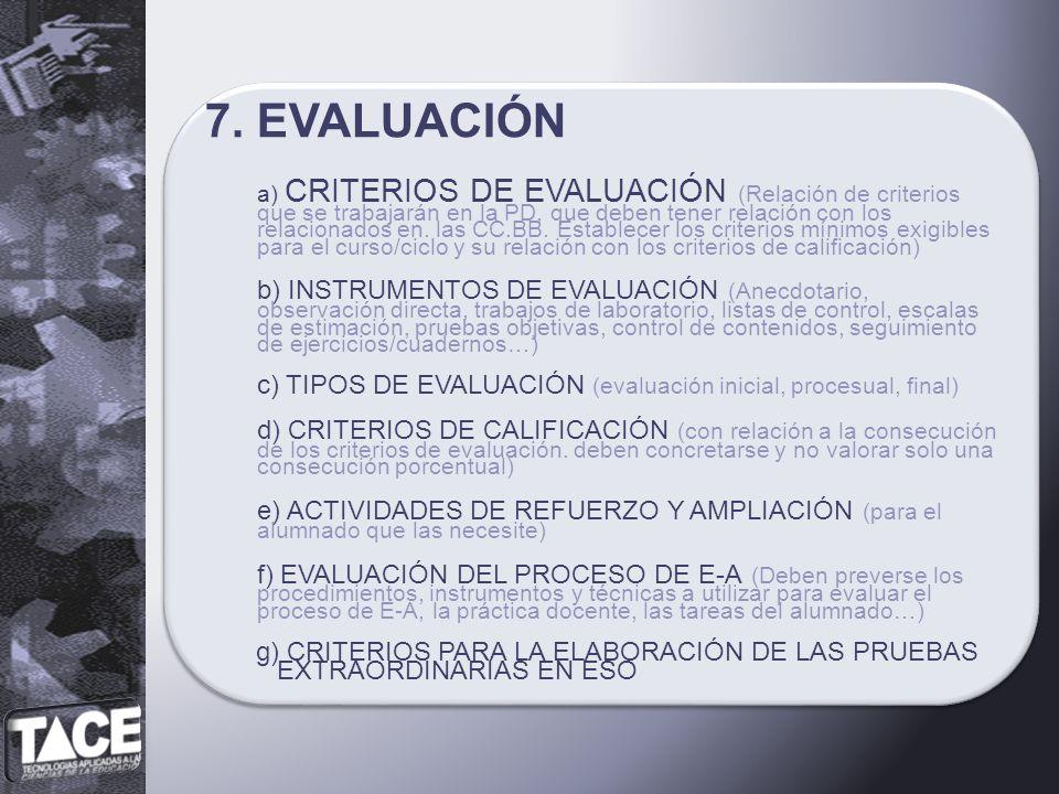 7. EVALUACIÓN