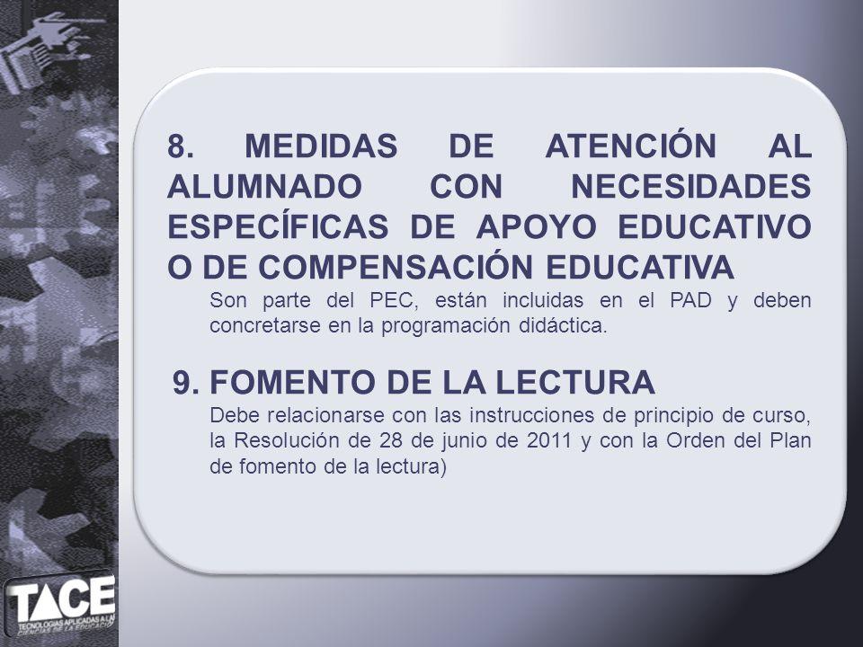 8. MEDIDAS DE ATENCIÓN AL ALUMNADO CON NECESIDADES ESPECÍFICAS DE APOYO EDUCATIVO O DE COMPENSACIÓN EDUCATIVA