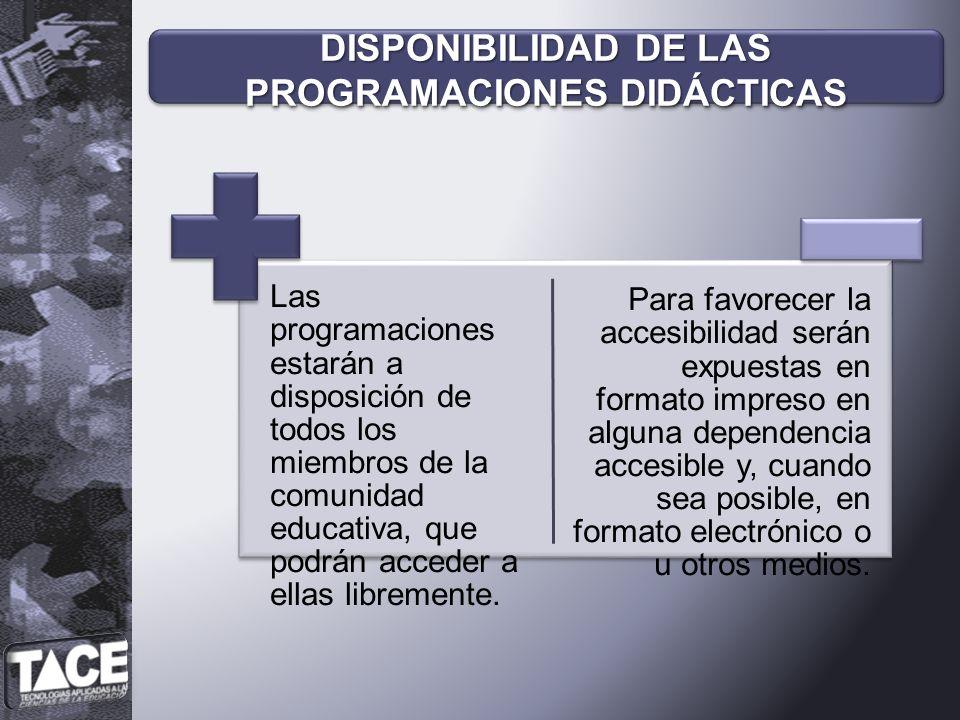 DISPONIBILIDAD DE LAS PROGRAMACIONES DIDÁCTICAS