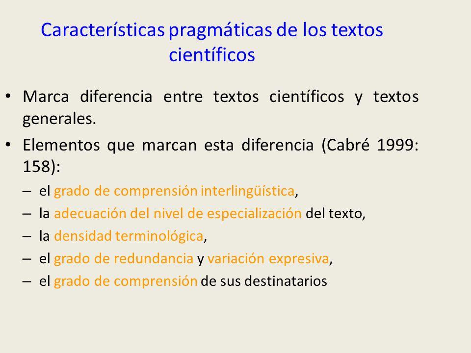 Características pragmáticas de los textos científicos