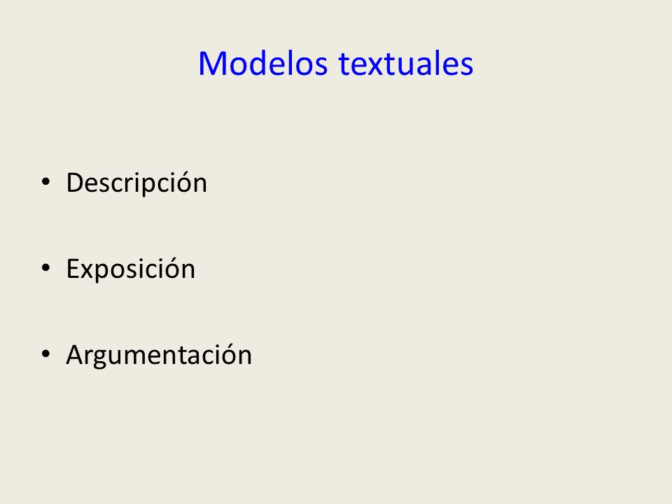 Modelos textuales Descripción Exposición Argumentación