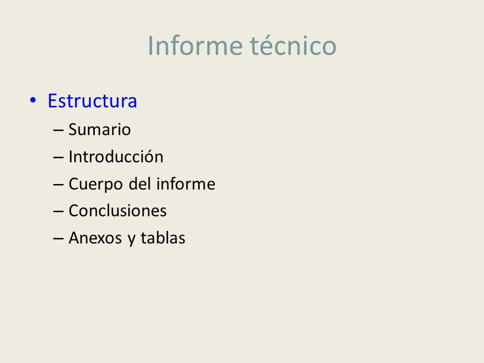 Informe técnico Estructura Sumario Introducción Cuerpo del informe