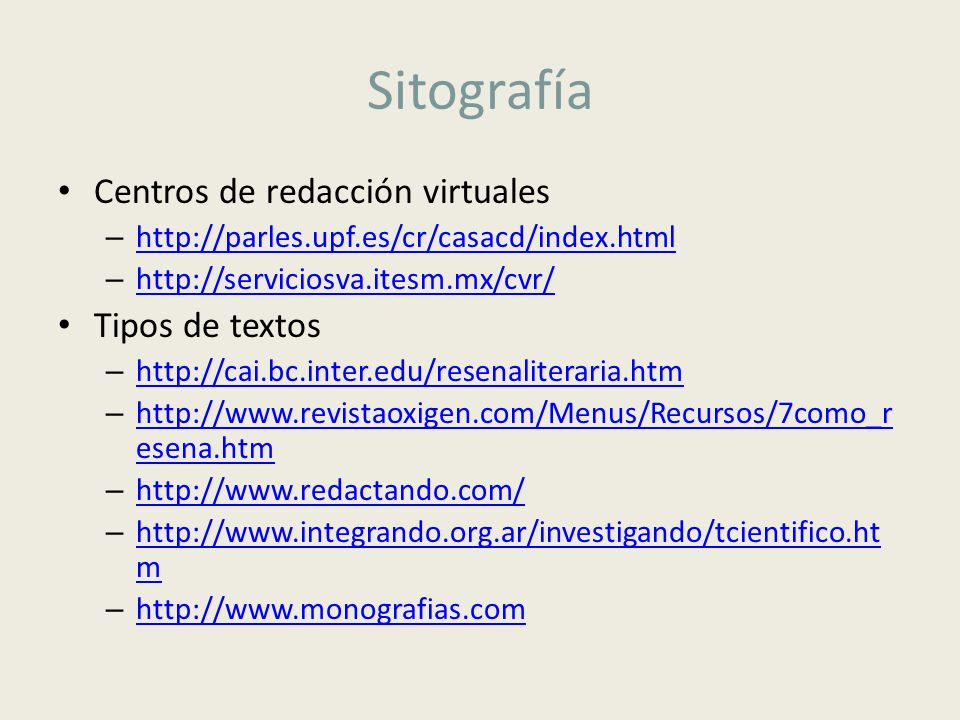 Sitografía Centros de redacción virtuales Tipos de textos