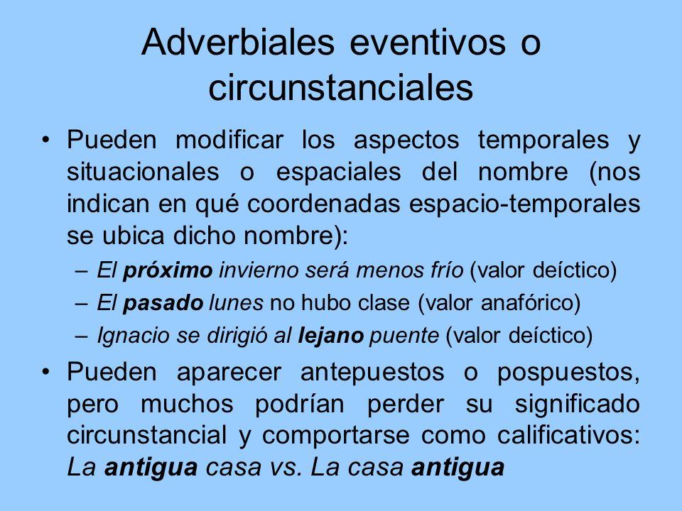 Adverbiales eventivos o circunstanciales