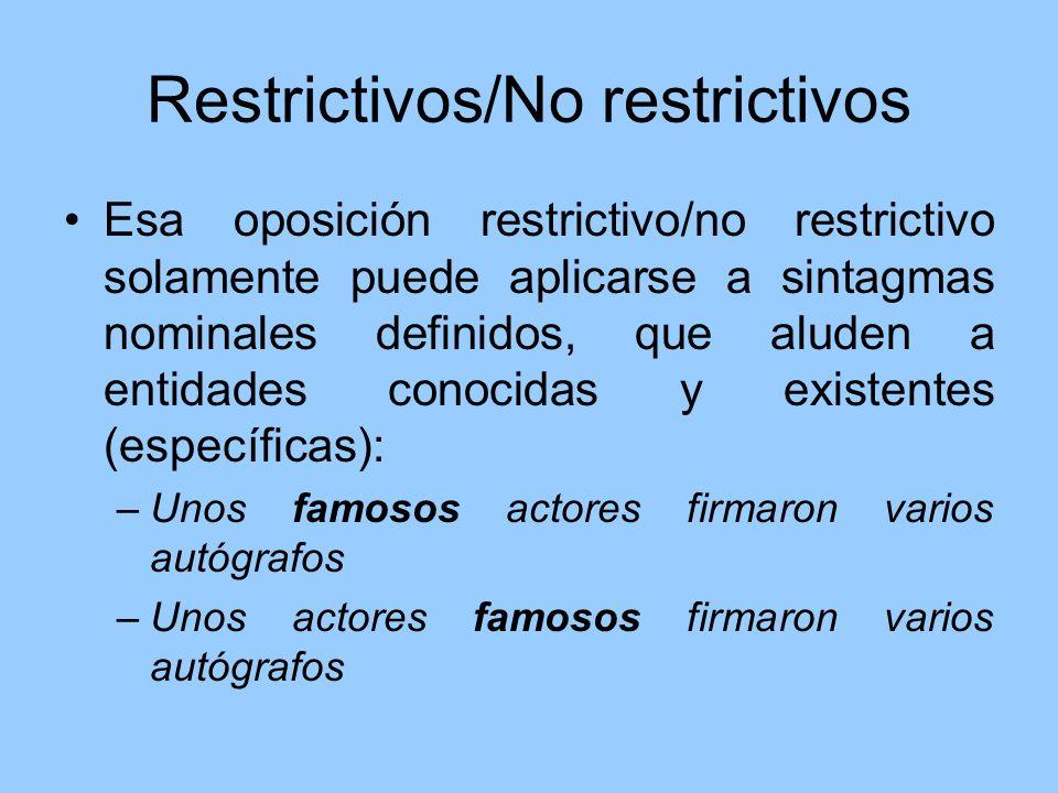 Restrictivos/No restrictivos