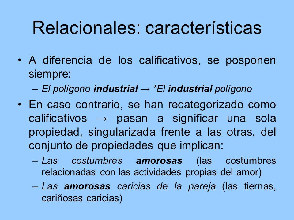 Relacionales: características
